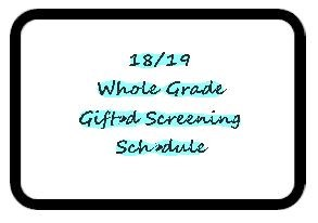 Gifted Screening Schedule